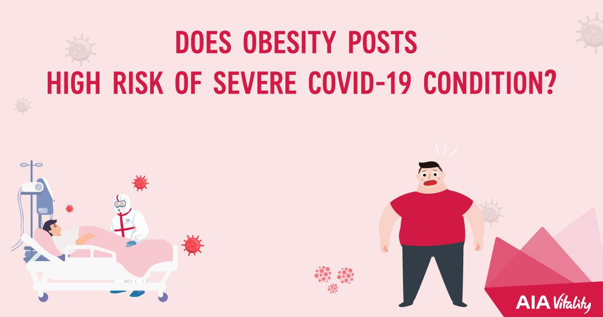 Does obesity posts high risk of severe Covid-19 condition?
