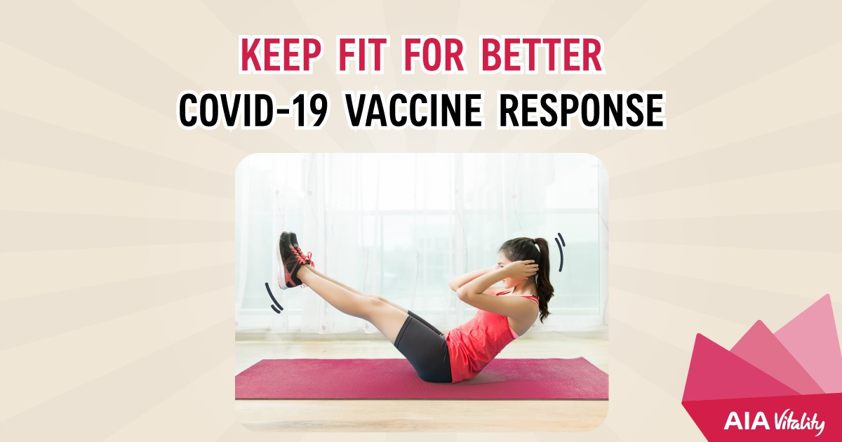Keep fit for better Covid-19 vaccine response