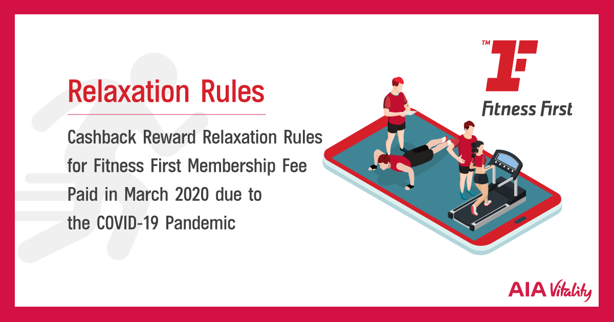 Cashback reward relaxation rules for Fitness First membership fee paid in March 2020