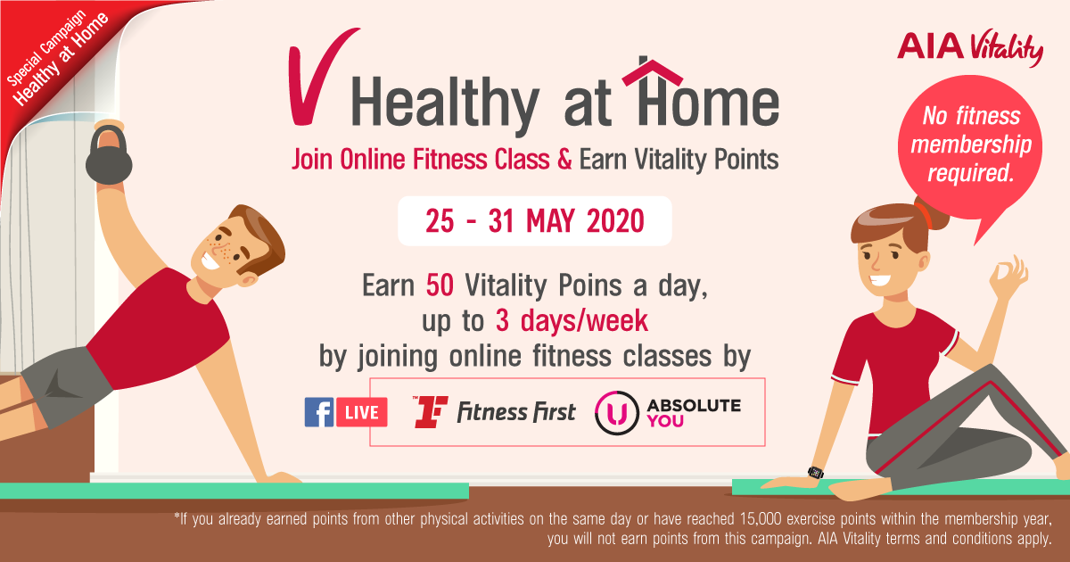 WEEK 2: Join Online Fitness Class by Fitness First or Absolute U and Earn 50 Vitality Points a Day, 3 days/ week.