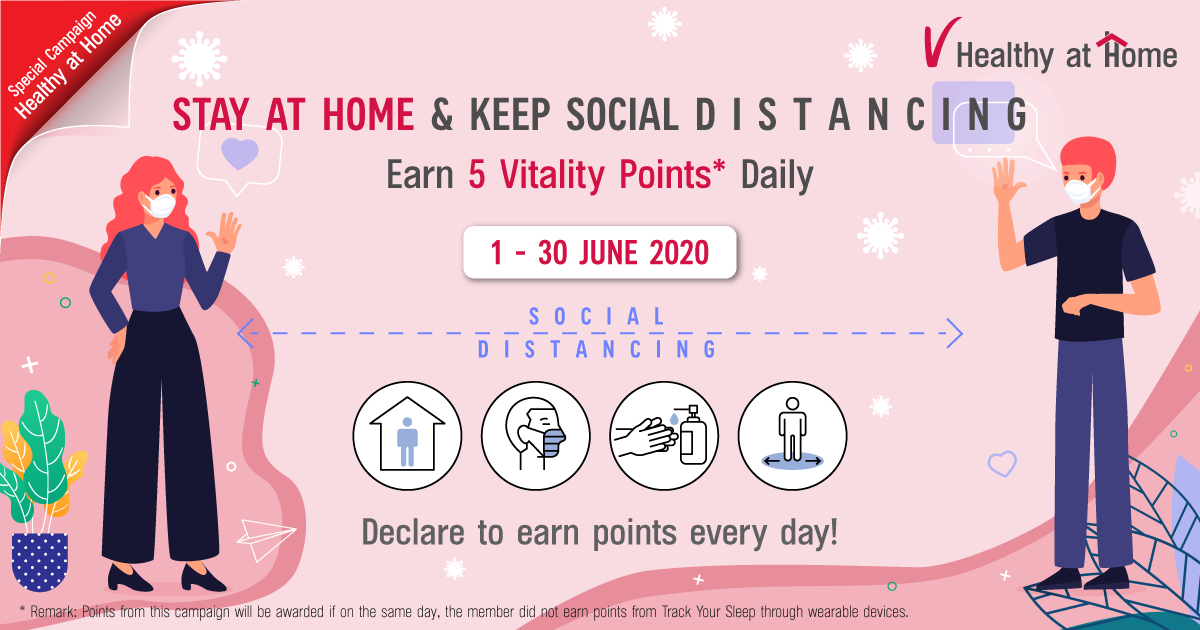 "CHALLENGE: ""Stay at Home & Keep Social Distancing"". Earn 5 Vitality Points Daily from 1 – 30 June 2020."