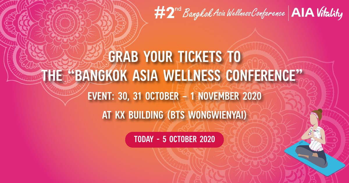 "Grab your tickets to the ""2nd Bangkok Asia Wellness Conference"""